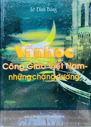 Cuốn sách Văn Học Công Giáo Việt Nam - tác giả Lê Đình Bảng